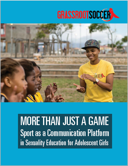 MORE THAN JUST A GAME: Sport as a Communication Platform  in Sexuality Education for Adolescent Girls