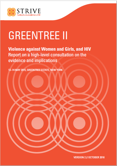 Violence against Women and Girls, and HIV Report on a high-level consultation on the evidence and implications