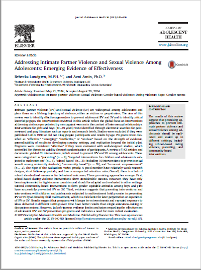 Addressing Intimate Partner Violence and Sexual Violence Among Adolescents: Emerging Evidence of Effectiveness