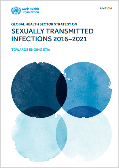 GLOBAL HEALTH SECTOR STRATEGY ON  SEXUALLY TRANSMITTED INFECTIONS 2016–2021