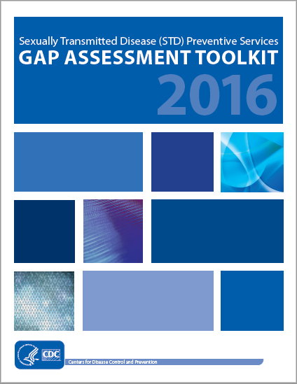 Sexually transmitted disease(STD) preventive services- GAP ASSESSMENT TOOLKIT 2016
