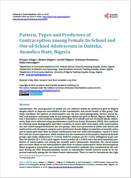 Pattern, Types and Predictors of   Contraception among Female In-School and  Out-of-School Adolescents in Onitsha,  Anambra State, Nigeria