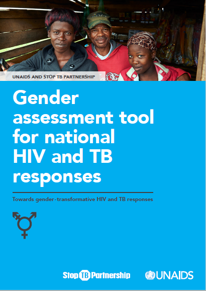 Gender  assessment tool for national  HIV and TB  responses