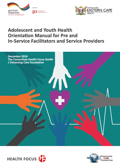 Adolescent and Youth Health Orientation Manual for Pre and In-Service Facilitators and Service Providers