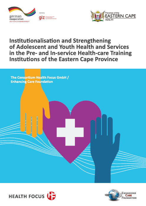 Institutionalisation and Strengthening of Adolescent and Youth Health and Services in the Pre-and In-service Health-care Training Institutions of the Eastern Cape Province