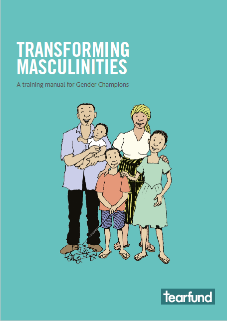 TRANSFORMING  MASCULINITIES: A training manual for Gender Champions