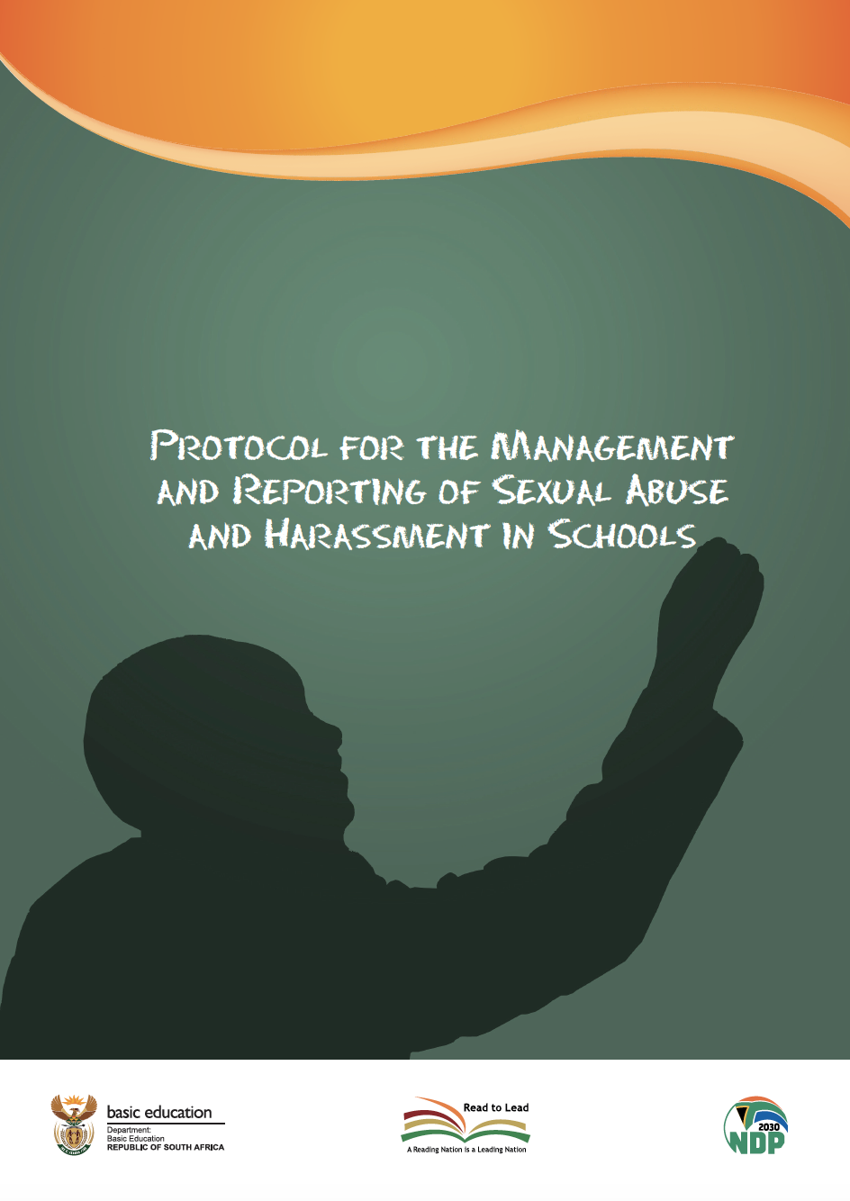 Protocol for the Management and Reporting of Sexual Abuse and Harassment in Schools